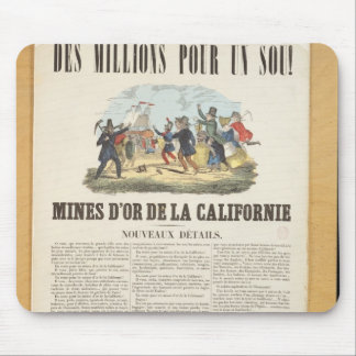 Poster advertising the gold mines in California Mouse Pad