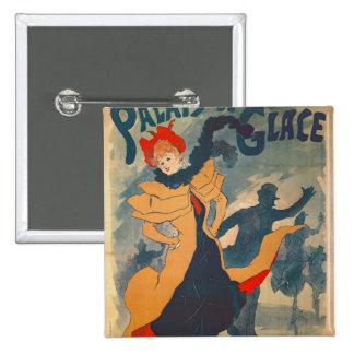 Poster advertising the Palais de Glace 15 Cm Square Badge