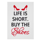 Poster design Life is short, buy the shoes
