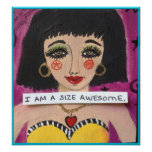 POSTER- I AM A SIZE AWESOME. POSTER