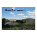 Poster: I love California wine country.