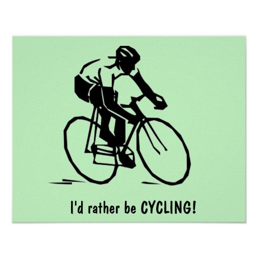 Poster: I'd rather be CYCLING