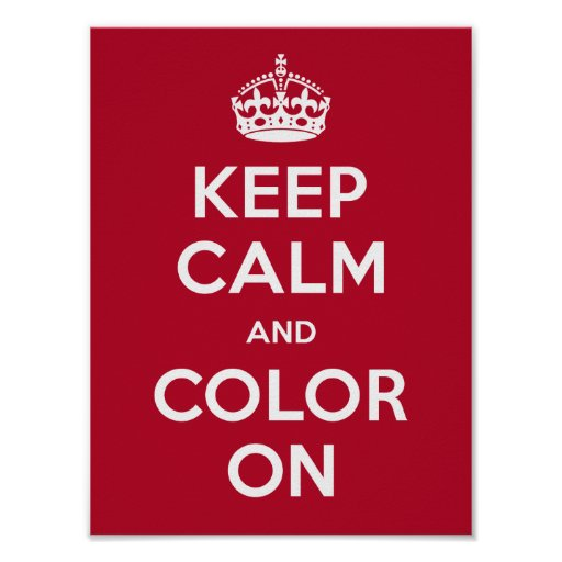 Poster Keep Calm and Colour On
