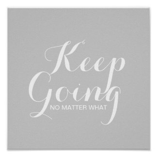 Poster - Keep going