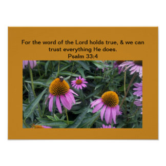 Poster Psalm 33:4  The word of the Lord holds true