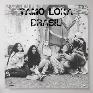 Poster Tamo Loka Brazil