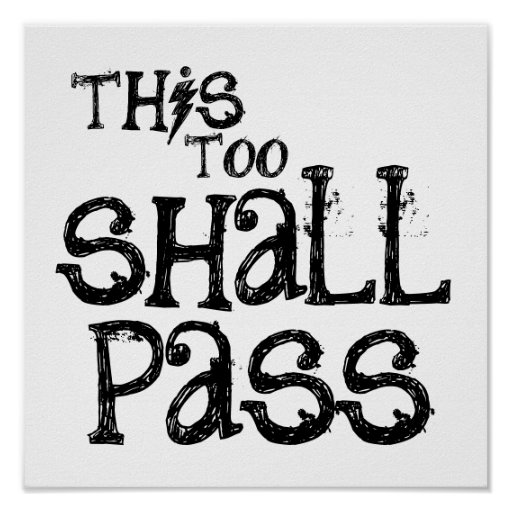 poster - this too shall pass