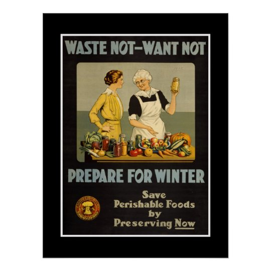 """Poster Vintage Advertisements """"Waste not want not"""""""