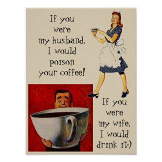 Poster wife & husband funny coffee bar humor gag