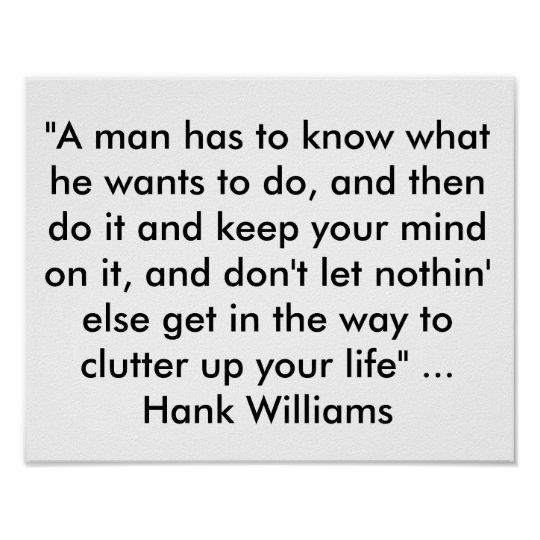 """Poster with Quote from Hank Williams """"A man"""