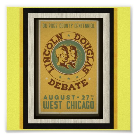 Poster-WPA Chicago-Lincoln Douglas Debate Poster