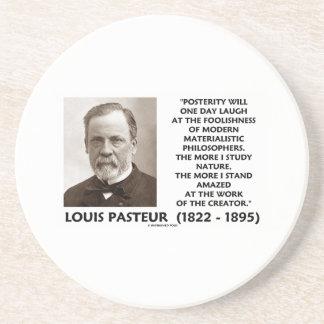 Posterity Materialistic Philosophers Pasteur Quote Beverage Coaster