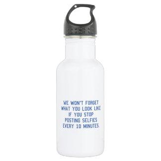 Posting Selfies Every 10 Minutes 532 Ml Water Bottle