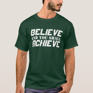 Postive Belief T-Shirt