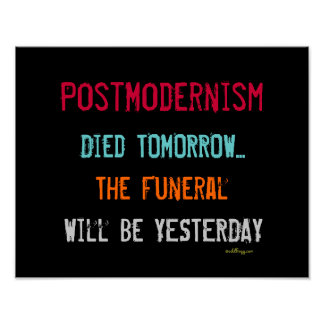 PostModernism Died Tomorrow Mod Poster