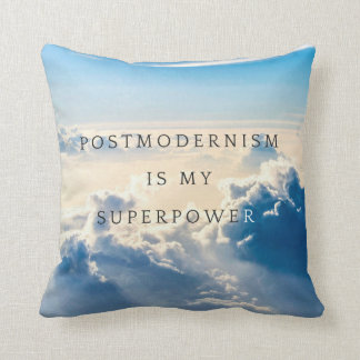Postmodernism is my Super Power Square Pillow