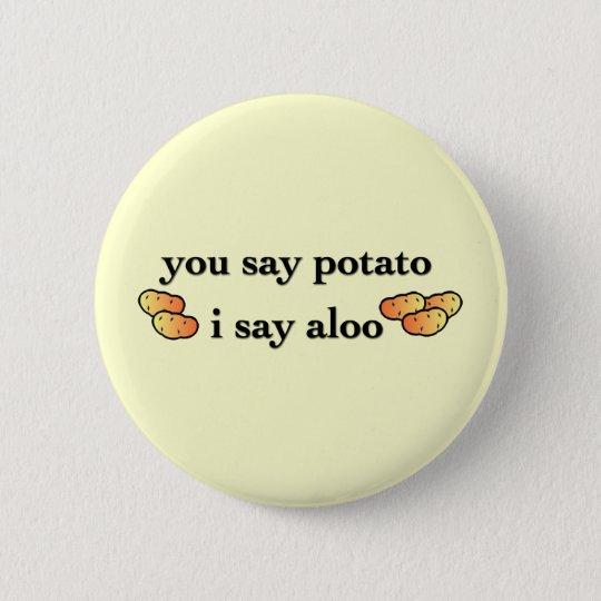Potato Aloo 6 Cm Round Badge