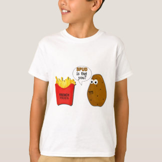 Potato French Fries is that you? Tees