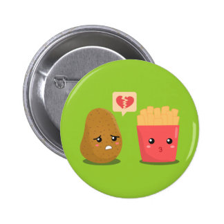 Potato is Heart Broken over French Fries 6 Cm Round Badge