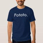 Potato. Tee Shirts
