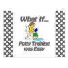 Potty Training was Easy Postcard