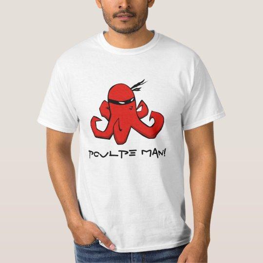 Poulpe Man! T-Shirt