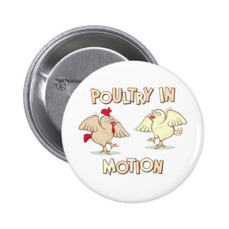 Poultry in Motion 6 Cm Round Badge