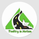 Poultry in Motion Round Stickers