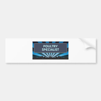 Poultry Specialist Marquee Bumper Sticker