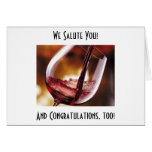 POURING THE WINE TO CONGRATULATE YOU NOTE CARD