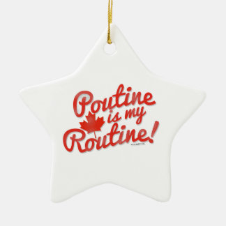 Poutine Thats my Routine Ceramic Star Decoration