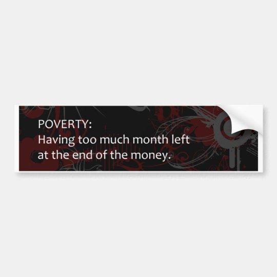 Poverty Bumper Sticker