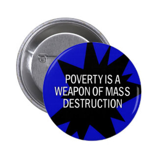poverty is a wmd pin