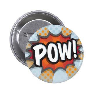 POW! 6 CM ROUND BADGE