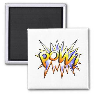 Pow Magnet