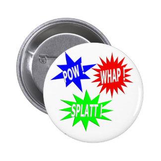 Pow Whap Splatt Button