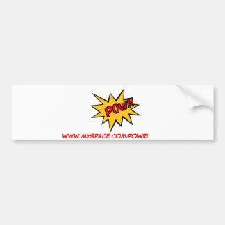 POW, WWW.MYSPACE.COM/POWRI BUMPER STICKER