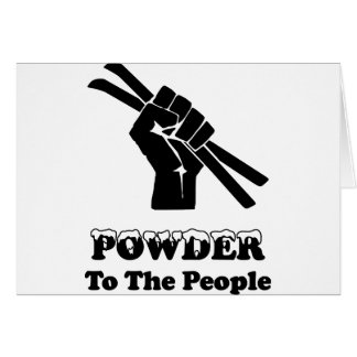 Powder To The People Card