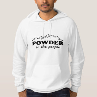 Powder to the People Hoodie