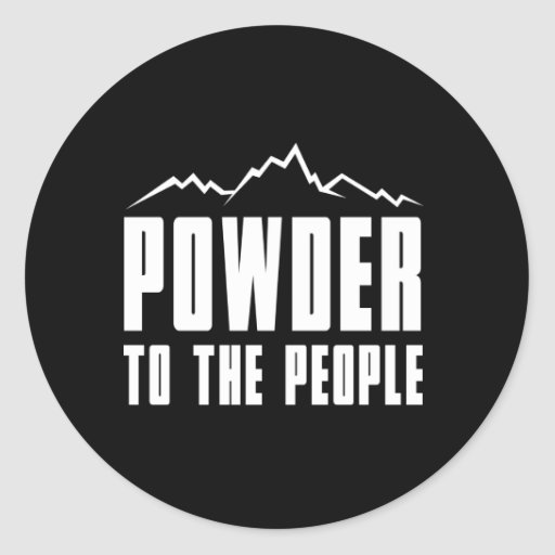 Powder to the People Stickers