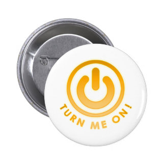 Power Button - Turn Me on