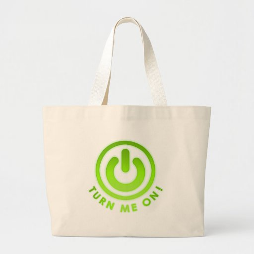 Power Button - Turn Me on Tote Bags