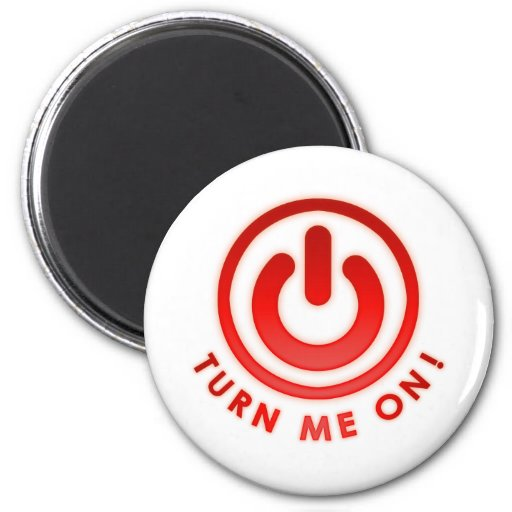 Power Button - Turn Me on Magnets