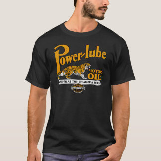 Power Lube Motor Oil T-Shirt