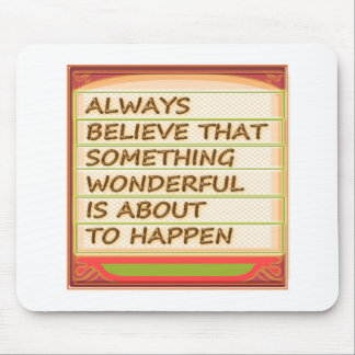 Power of intention n positive thinking mouse pad