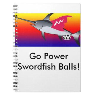 Power Swordfish Balls Notebook