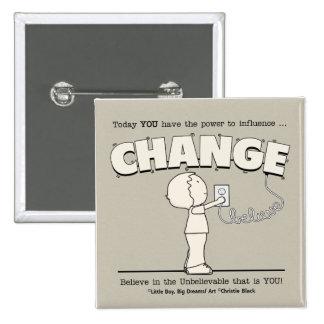 Power To Change 15 Cm Square Badge