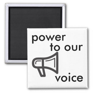 power to our voice magnet