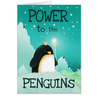 Power to the penguins - card