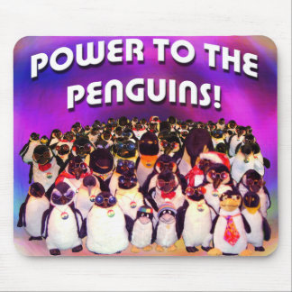 """""""Power to the Penguins"""" Mouse Pad"""